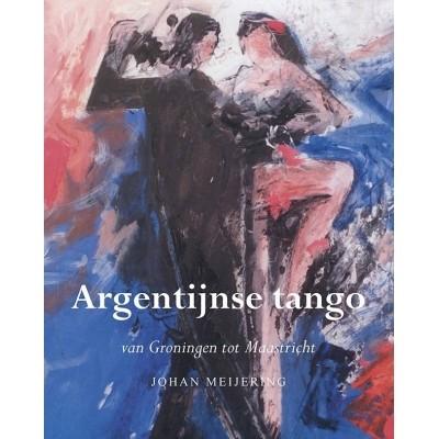 Argentijnse tango van Groningen tot Maastricht